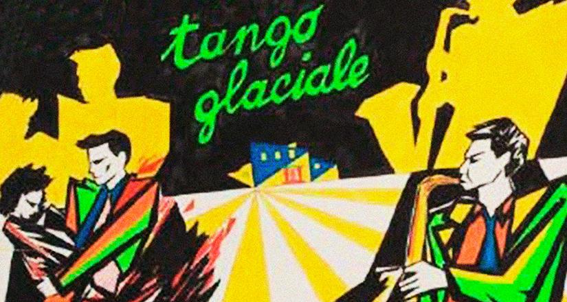 Tango Glaciale