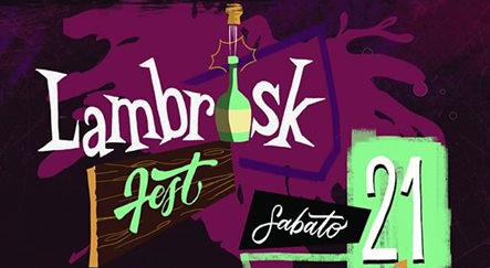 Lambrosk Fest!
