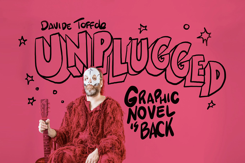 Davide Toffolo - Graphic Novel Is Back Unplugged a Soliera