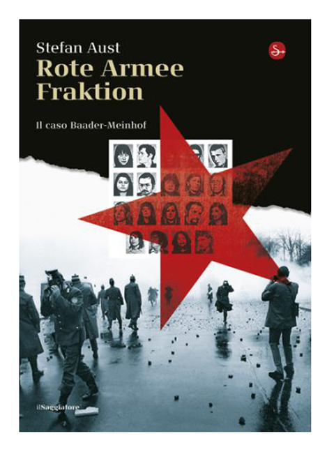 Rote Armee Fraktion di Stefan Aust (2008)