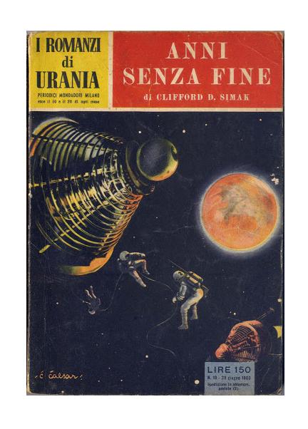 Anni senza fine di Clifford D. Simak (1953)