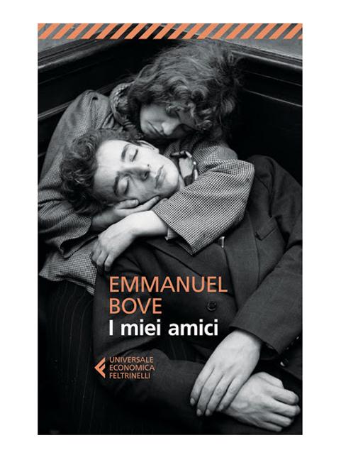 I miei amici di Emmanuel Bove