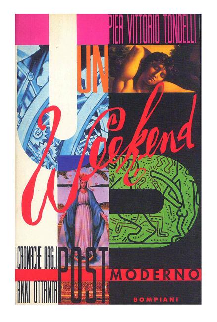 Un weekend postmoderno di Piervittorio Tondelli (1990)